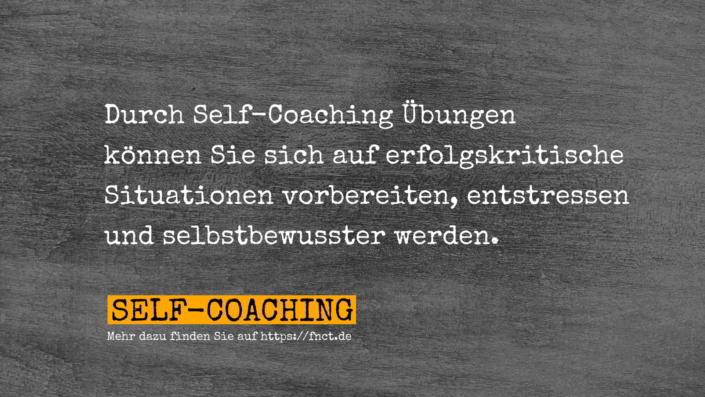 Durch Self-Coaching Übungen können Sie sich auf erfolgskritische Situationen vorbereiten, entstressen und selbstbewusster werden.